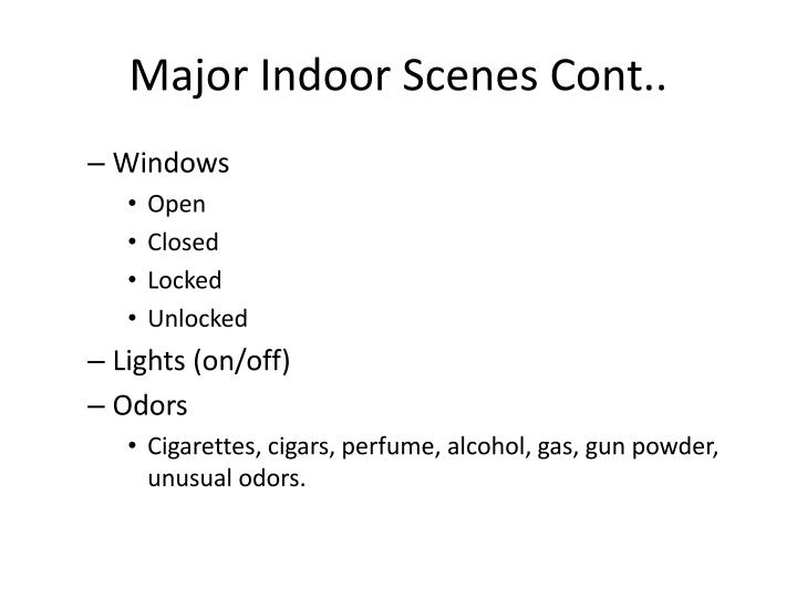 Major Indoor Scenes Cont..