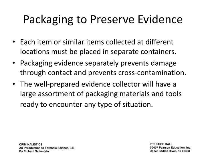 Packaging to Preserve Evidence
