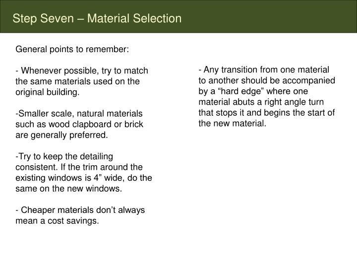 Step Seven – Material Selection