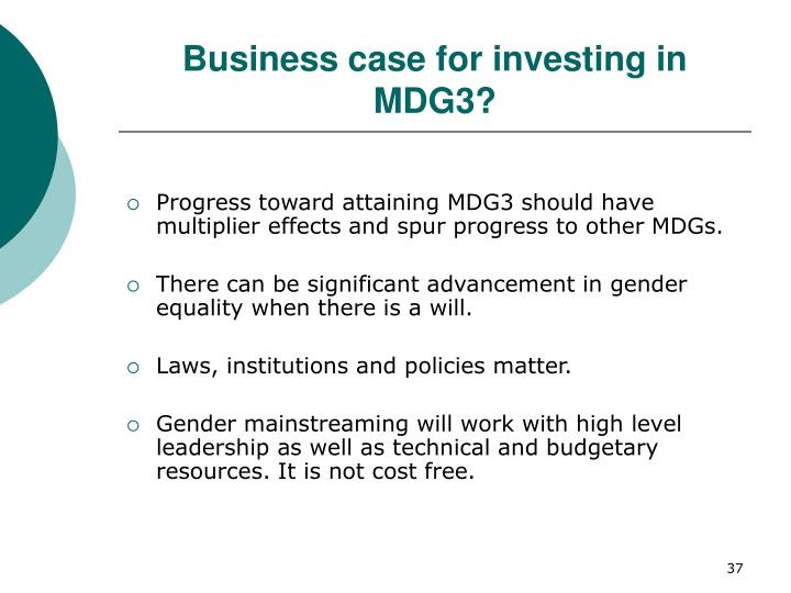 Business case for investing in MDG3?