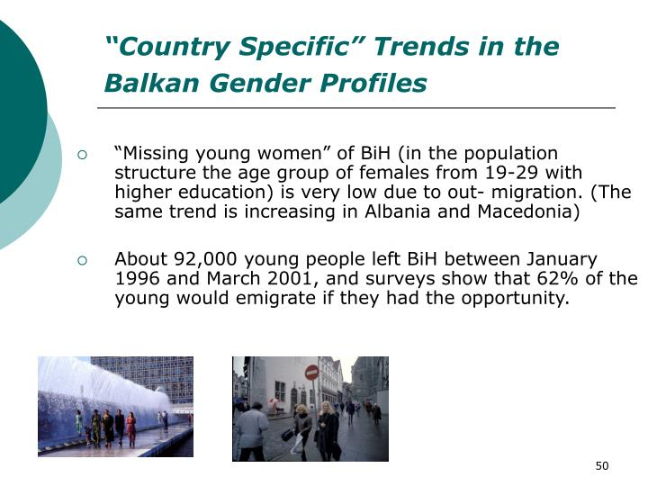 """""""Country Specific"""" Trends in the Balkan Gender Profiles"""