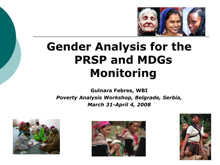 Gender Analysis for the PRSP and MDGs Monitoring