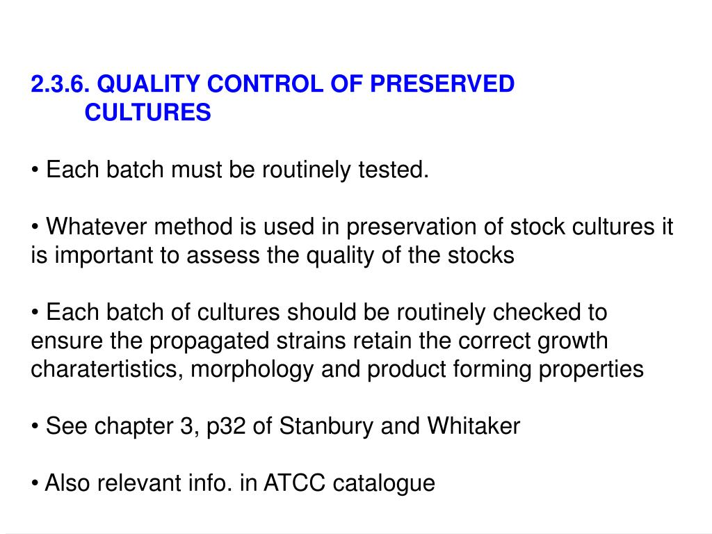 2.3.6. QUALITY CONTROL OF PRESERVED CULTURES