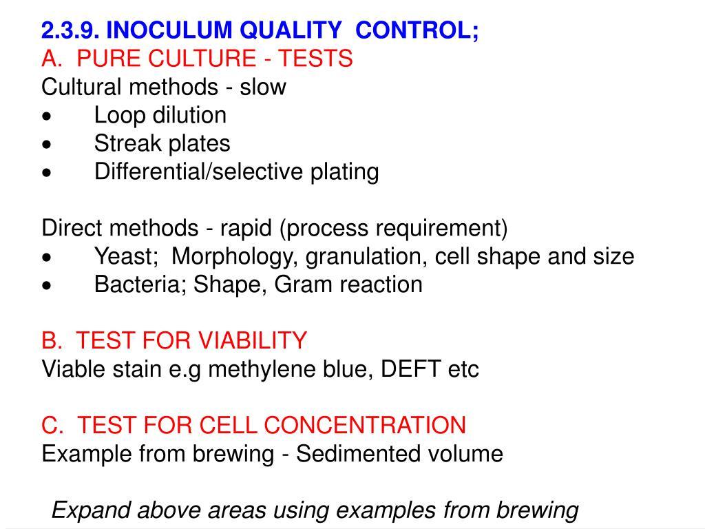 2.3.9. INOCULUM QUALITY  CONTROL;