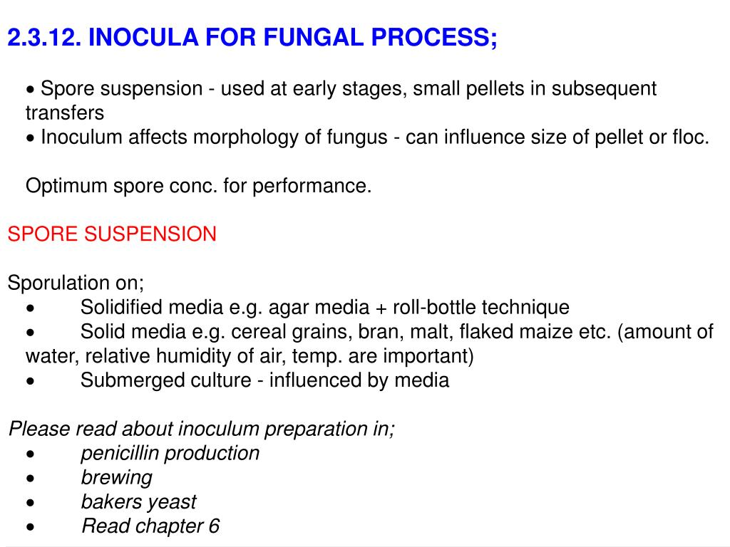 2.3.12. INOCULA FOR FUNGAL PROCESS;