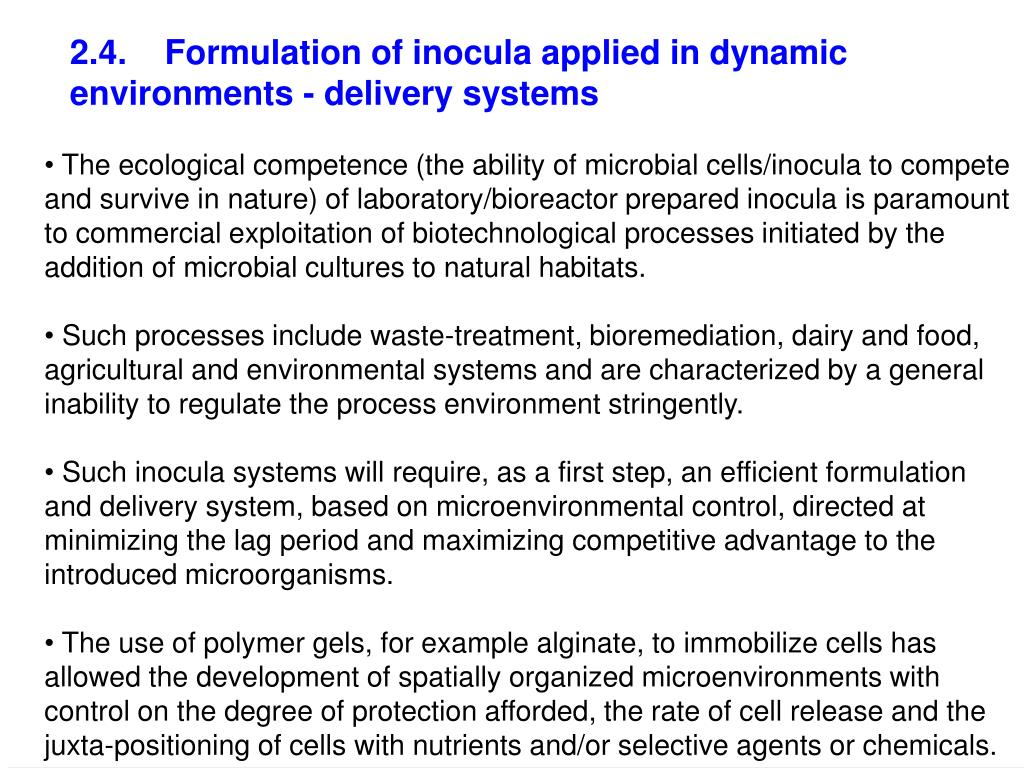2.4.    Formulation of inocula applied in dynamic environments - delivery systems