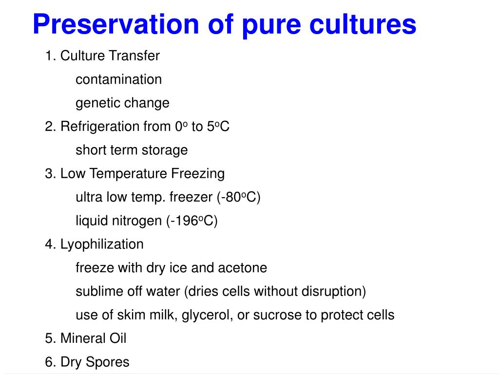 Preservation of pure cultures
