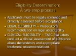 eligibility determination a two step process