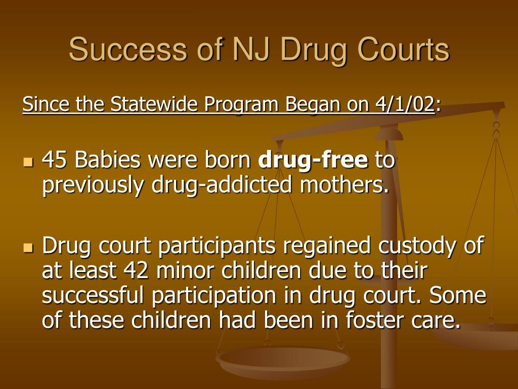 Success of NJ Drug Courts