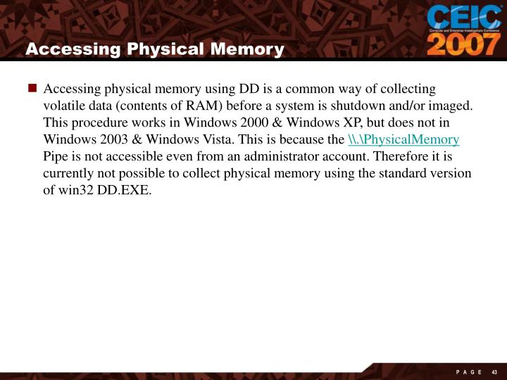 Accessing Physical Memory