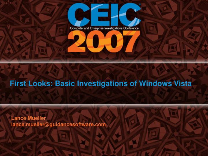 First Looks: Basic Investigations of Windows