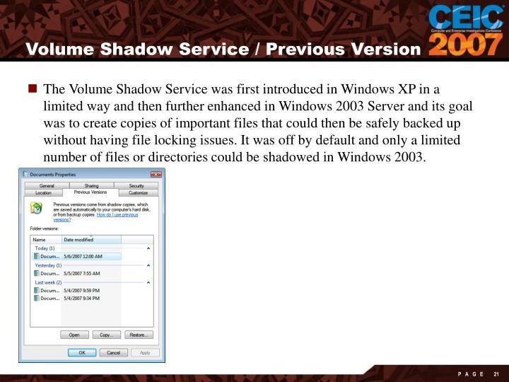 Volume Shadow Service / Previous Version