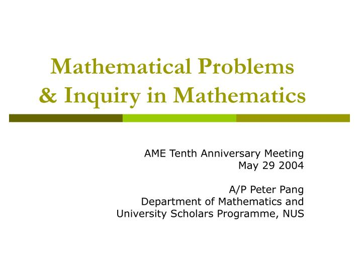 Mathematical problems inquiry in mathematics