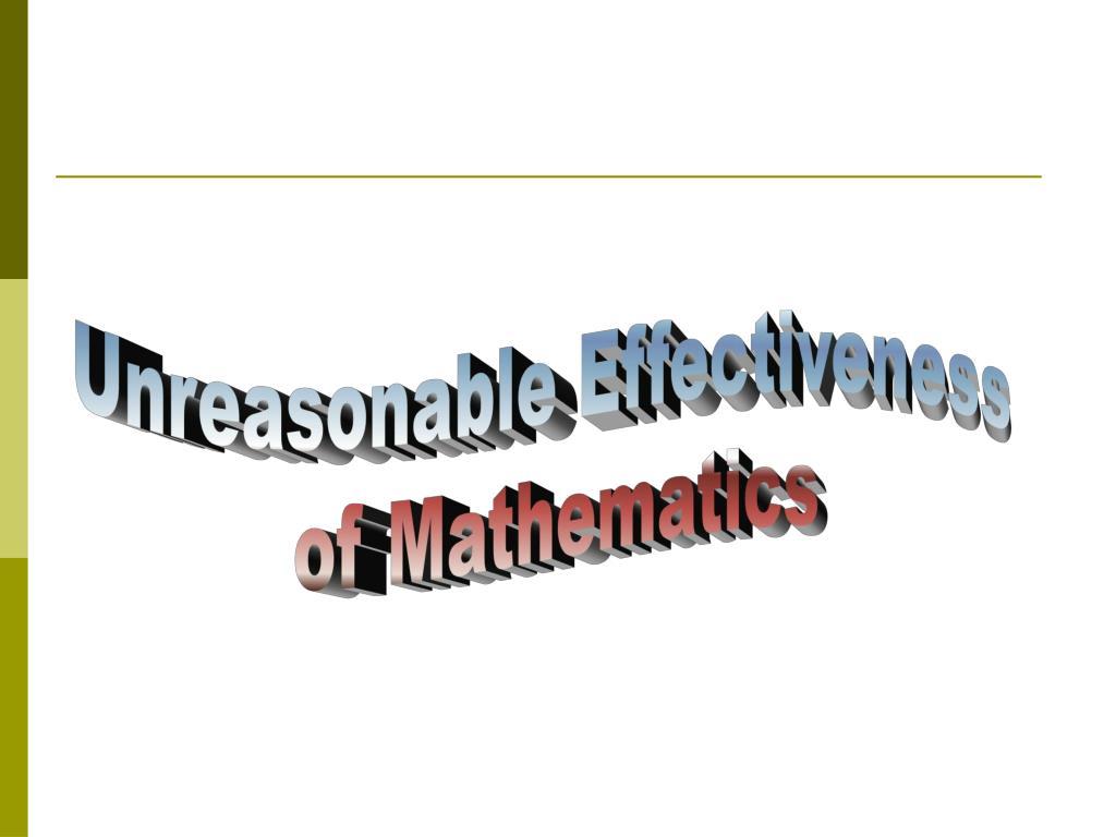 Unreasonable Effectiveness