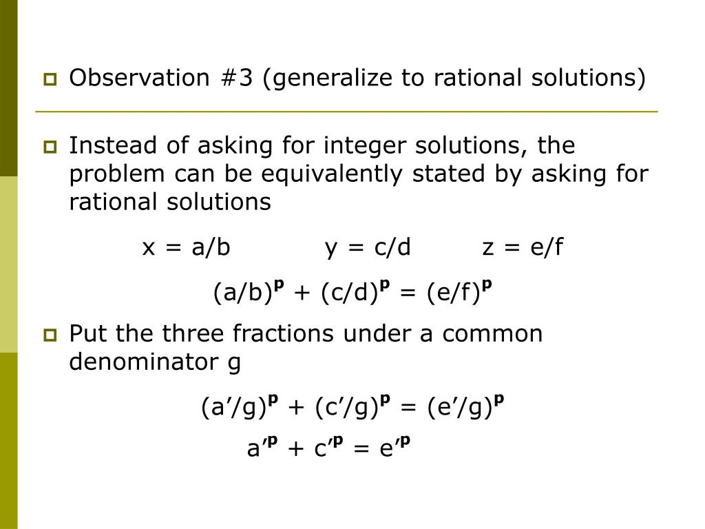 Observation #3 (generalize to rational solutions)