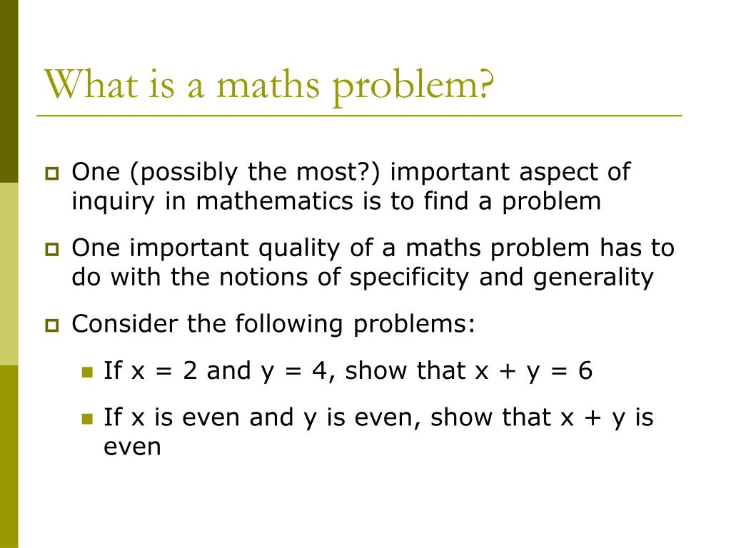 What is a maths problem?