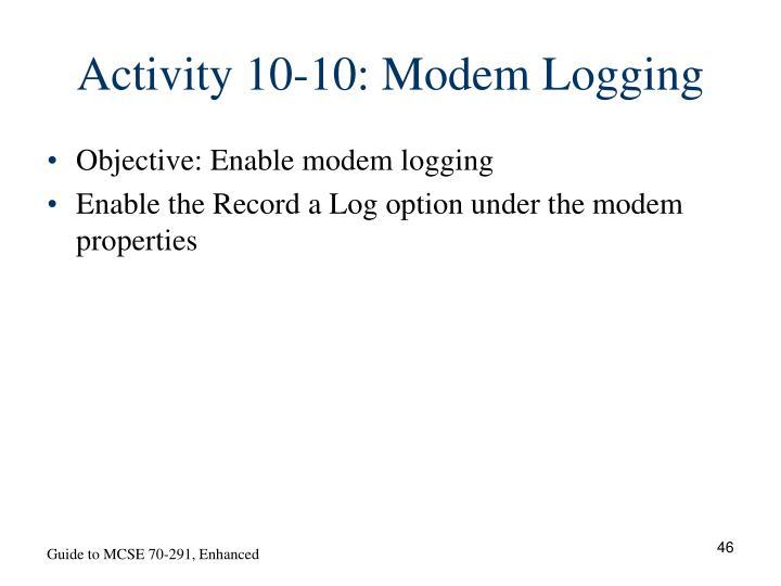Activity 10-10: Modem Logging