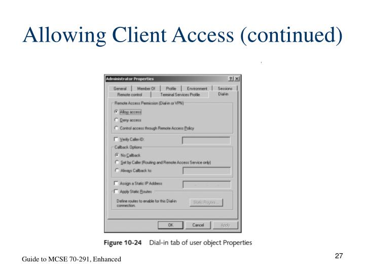 Allowing Client Access (continued)