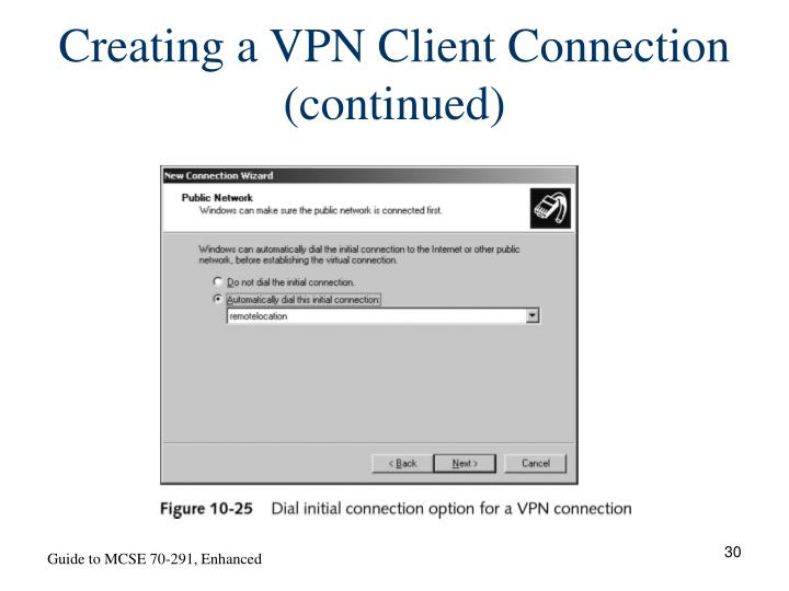 Creating a VPN Client Connection (continued)