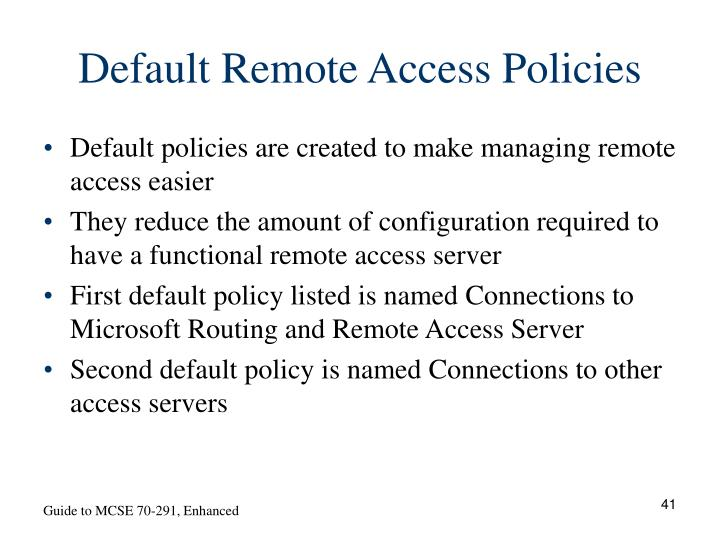 Default Remote Access Policies