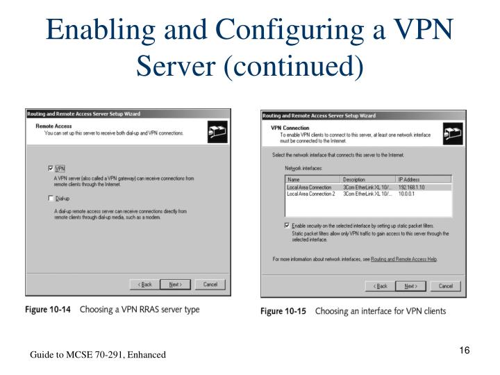 Enabling and Configuring a VPN Server (continued)