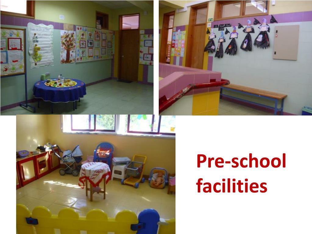 Pre-school facilities