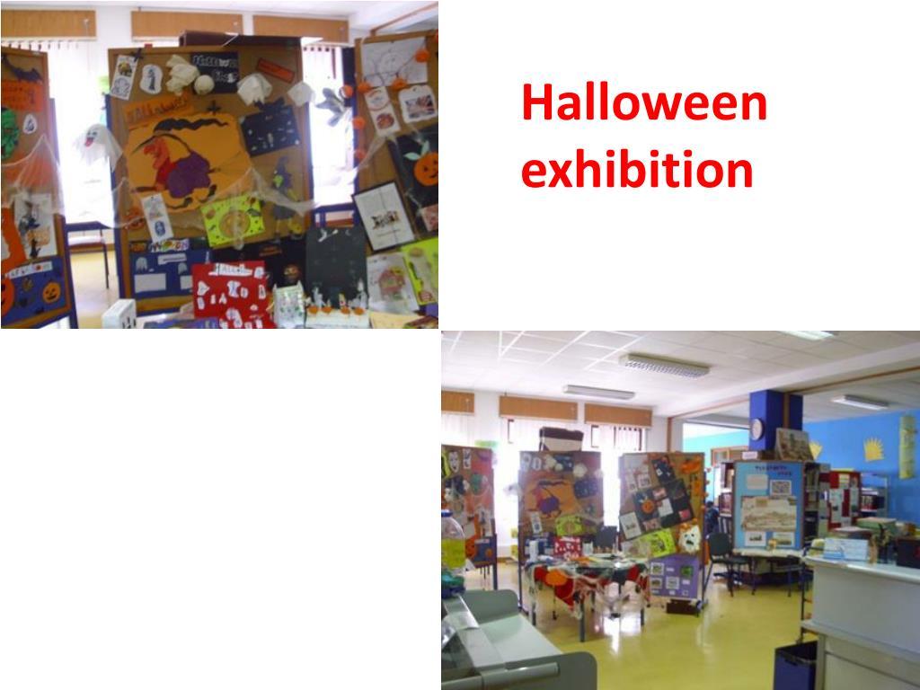 Halloween exhibition