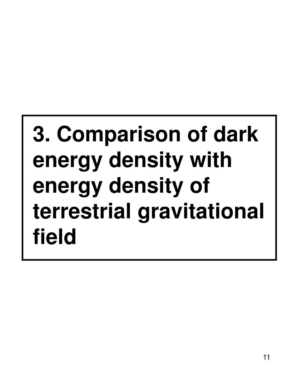 3. Comparison of dark energy density with energy density of terrestrial gravitational field