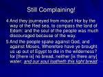 still complaining