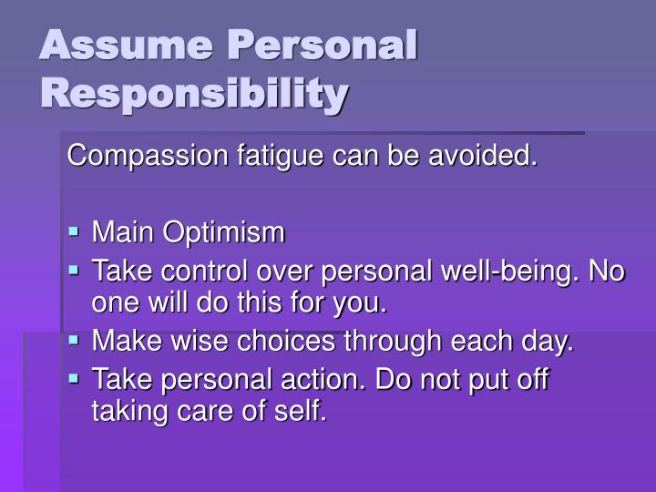 Assume Personal Responsibility