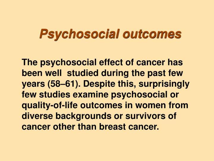 Psychosocial outcomes