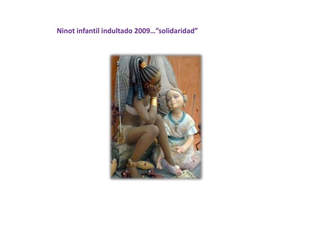 """Ninot infantil indultado 2009…""""solidaridad"""""""