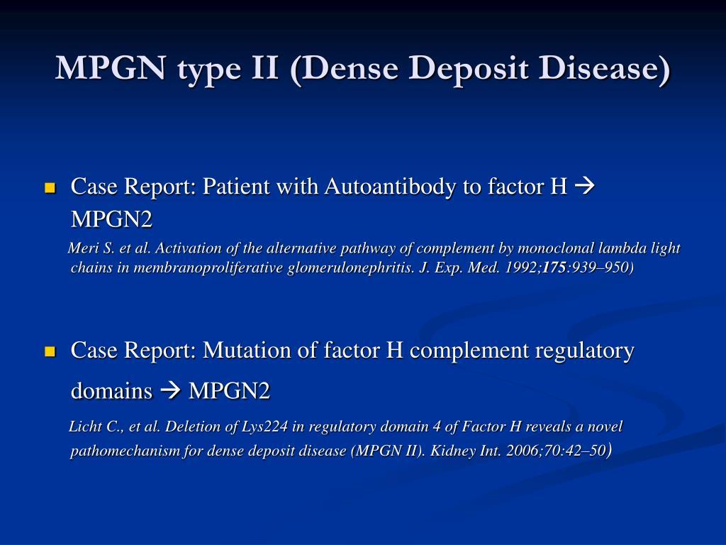 MPGN type II (Dense Deposit Disease)