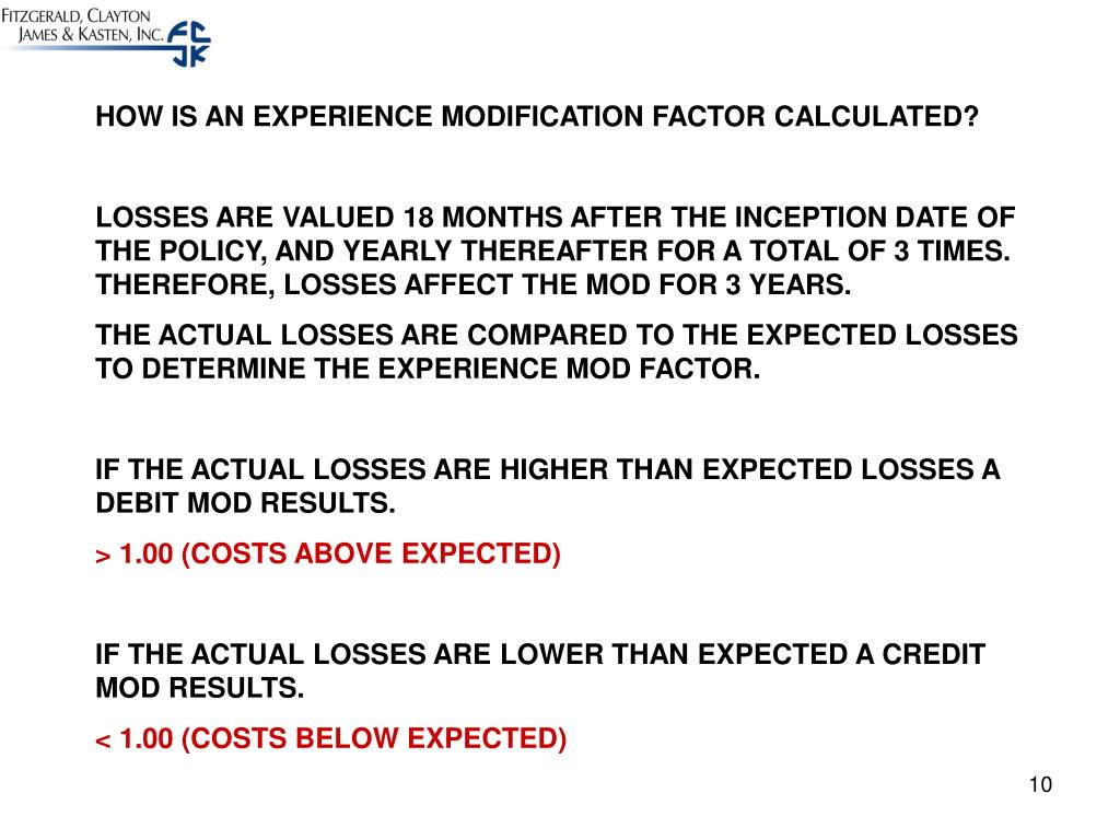 HOW IS AN EXPERIENCE MODIFICATION FACTOR CALCULATED?