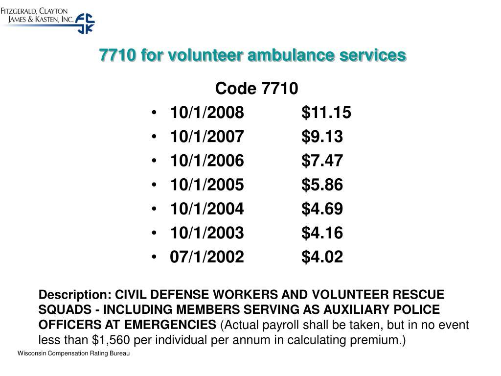 7710 for volunteer ambulance services