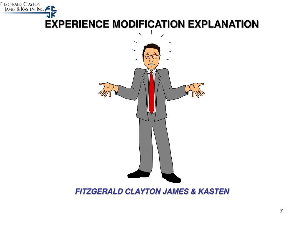 EXPERIENCE MODIFICATION EXPLANATION