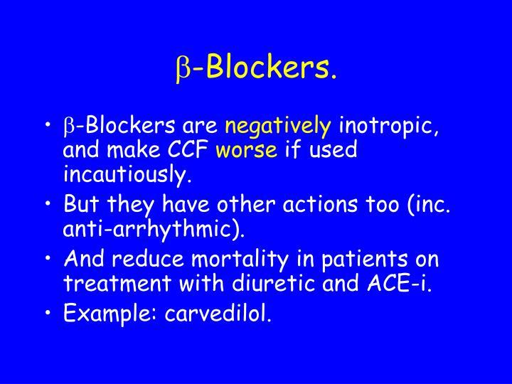 -Blockers.