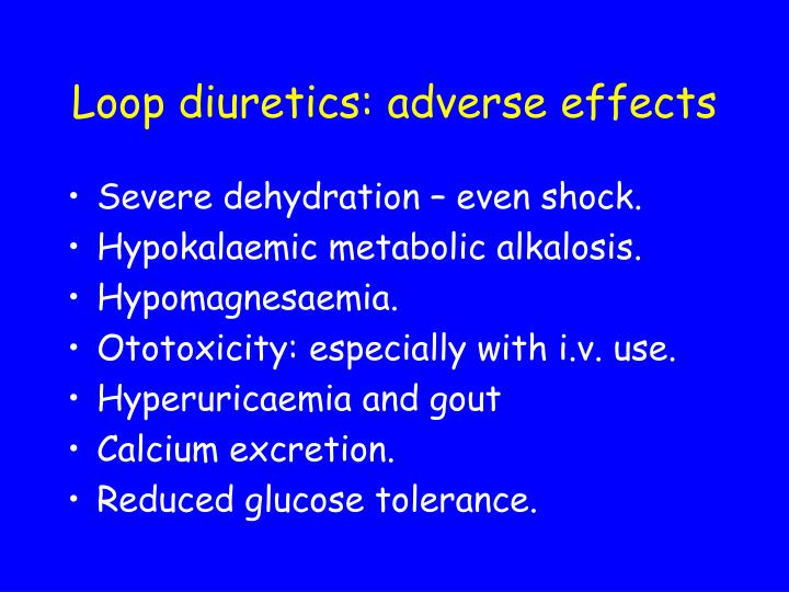Loop diuretics: adverse effects