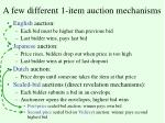 a few different 1 item auction mechanisms