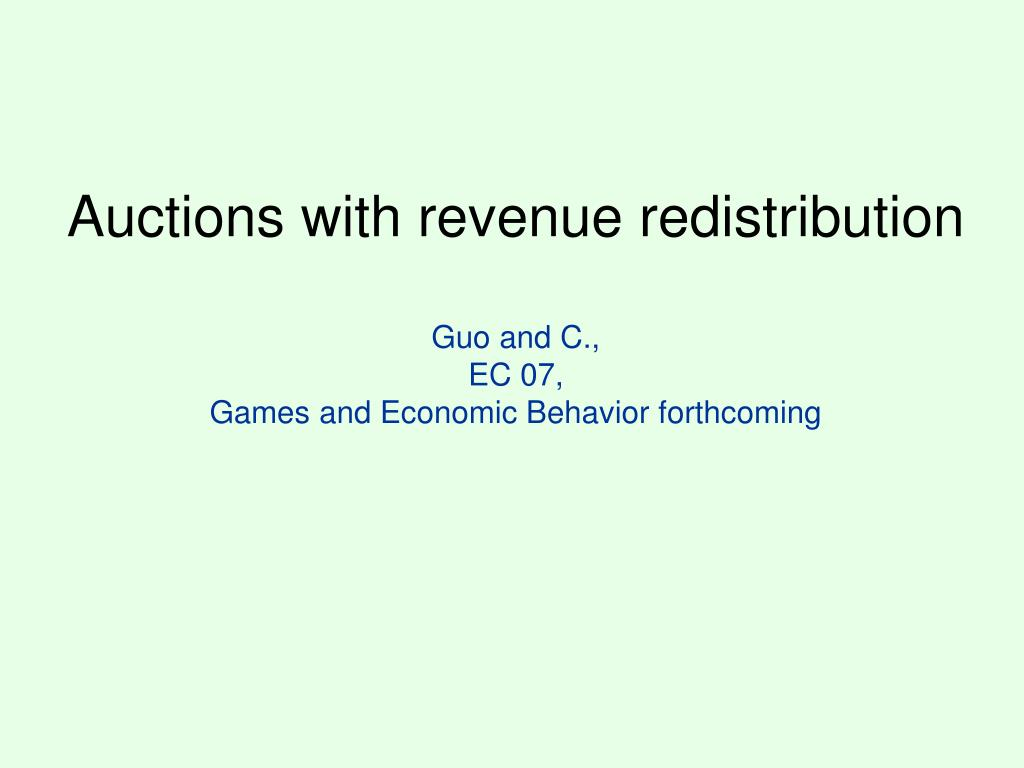 Auctions with revenue redistribution