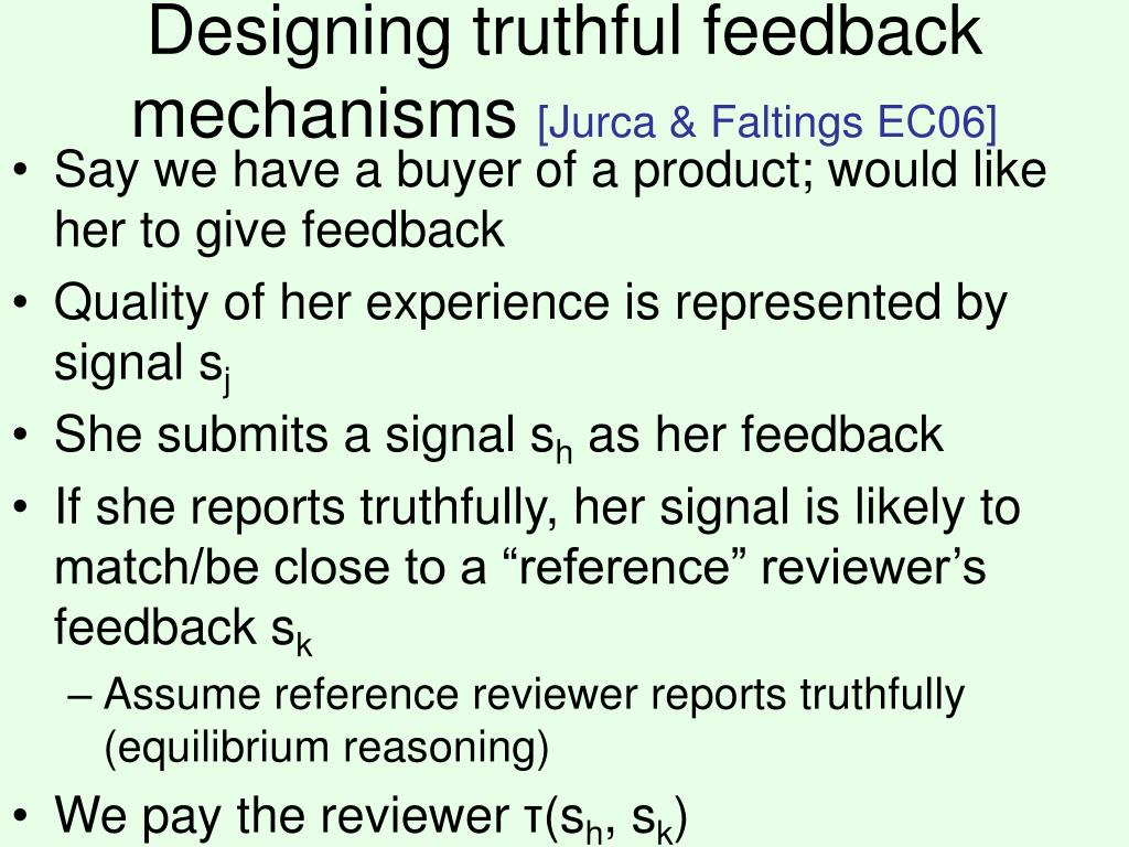 Designing truthful feedback mechanisms