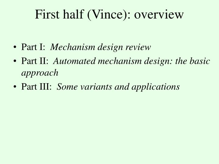 First half vince overview
