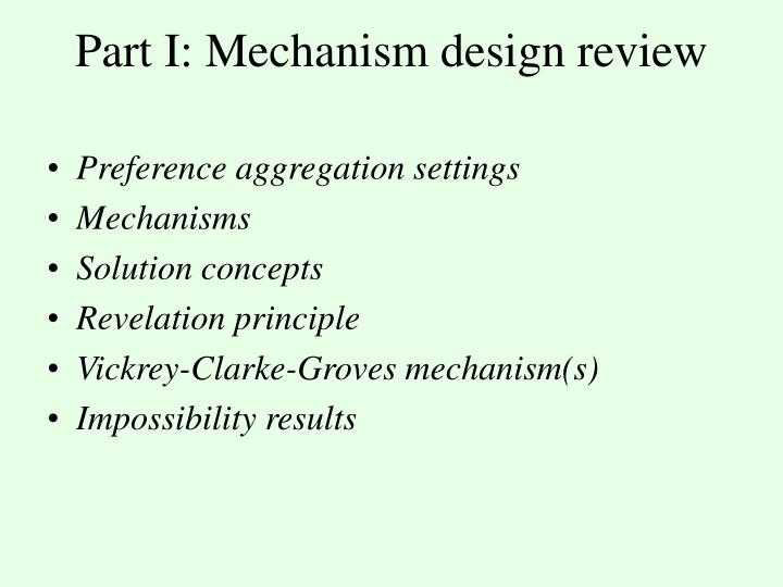 Part i mechanism design review