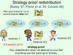 strategy proof redistribution bailey 97 porter et al 04 cavallo 06