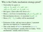 why is the clarke mechanism strategy proof