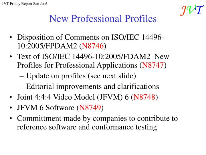 New professional profiles