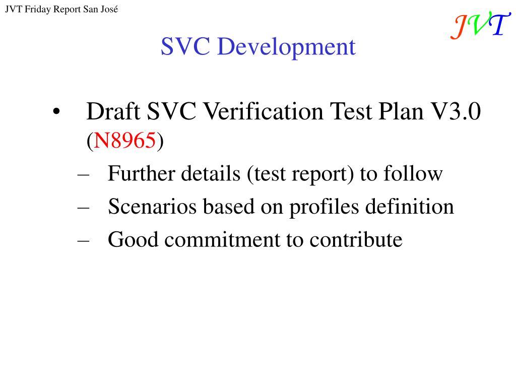 SVC Development