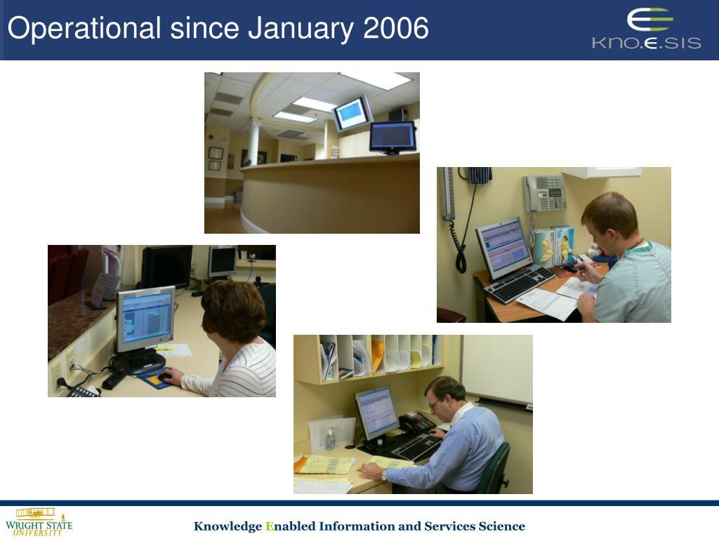 Operational since January 2006