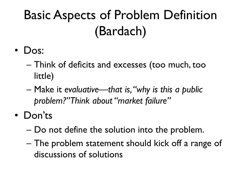 Basic Aspects of Problem Definition (Bardach)
