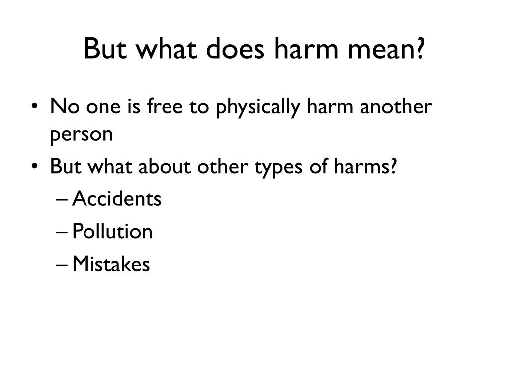 But what does harm mean?